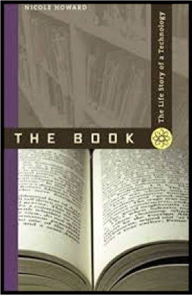 The Book: The Life Story of a Technology by Nicole Howard image